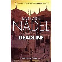 Deadline (Inspector Ikmen Mystery 15) (Inspector Ikmen Mysteries)