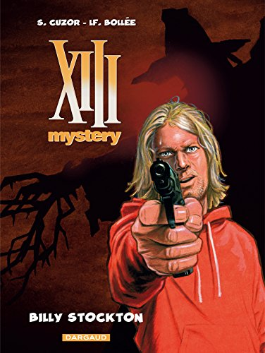 XIII Mystery - tome 6 - Billy Stockton