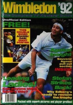 COMPLETS TV VIEWERS GUIDE (THE) du 01/06/1992 - WIMBLEDON' 92 - THIS DOUBLE SIDED - AGASSI - GABI - STEFAN STRIKES - EDBERG.