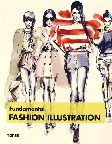 Fundamental Fashion Illustration por Instituto Monsa de Ediciones S.A.