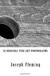 16 Original Fine Art Photographs