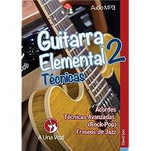 Guitarra Elemental 2: Técnicas (Spanish Edition)