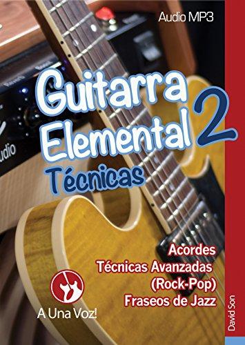 Guitarra Elemental 2: Técnicas