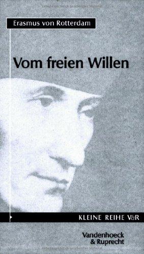 Vom freien Willen (Novum Testamentum/Studien Zur Umwelt Des Nt, Band 4007)
