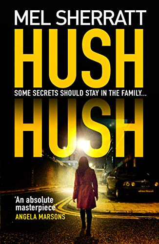 Hush Hush: From the million-copy bestseller comes her most ...