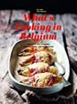 What's Cooking in Belgium: Recipes an...