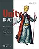 #4: Unity in Action, Second Edition: Multiplatform game development in C#