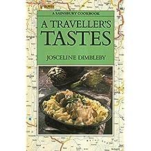 A Traveller's Tastes (Sainsbury Cookbook Series)