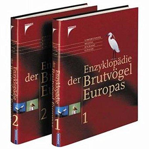 Enzyklopädie der Brutvögel Europas, 2 Bde.