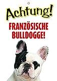 Warnschild / Fun Türschild- Achtung Französische Bulldogge - Otterhouse