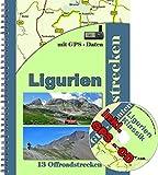 13 Offroad - Strecken Ligurien Klassik Tende Reiseführer für Geländewagen, Reiseenduro und Enduro ( inkl. GPS - Daten - CD ): 13 Offroadstrecken ... ) inkl. einer GPS - CD mit Routen fürs Navi -