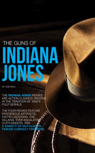 The Guns Of Indiana Jones (English Edition) (Wesson 9-mm-smith &)
