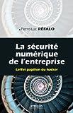 La sécurité numérique dans l'entreprise
