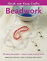 Beadwork (Quick and Easy Crafts) by Robin Bellingham (2006-07-01)