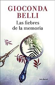 Las fiebres de la memoria par Gioconda Belli
