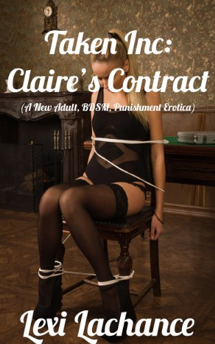 taken-inc-claires-contract-a-new-adult-bdsm-punishment-erotica-taken-inc-book-1