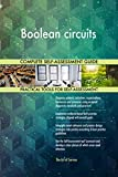 Boolean circuits All-Inclusive Self-Assessment - More than 710 Success Criteria, Instant Visual Insights, Comprehensive Spreadsheet Dashboard, Auto-Prioritized for Quick Results