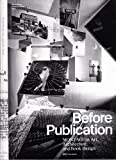 Before Publication: Montage in Art, Architecture and Book Design. A Reader