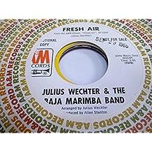 JULIUS WECHTER & THE BAJA MARIMBA BAND 45 RPM Fresh Air / Wave