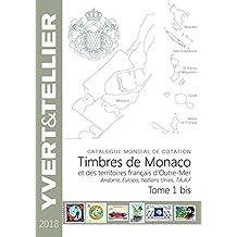 Territoires français d'Outre Mer, Andorre, Europa Nations Unies : Tome 1, bis Monaco