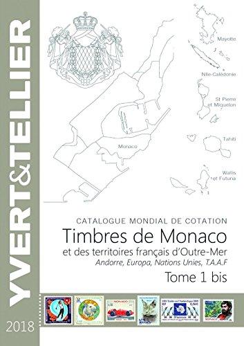 Territoires français d'Outre Mer, Andorre, Europa Nations Unies : Tome 1, bis Monaco par Collectif