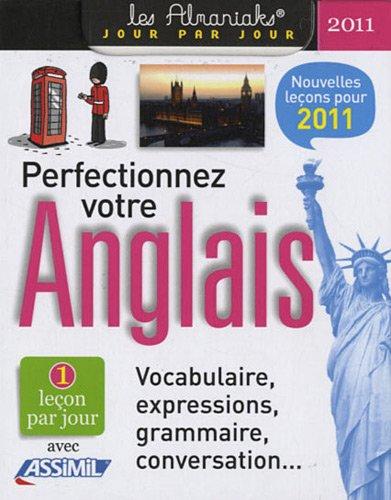 Perfectionnez votre anglais 2011 par Anthony Bulger, Assimil