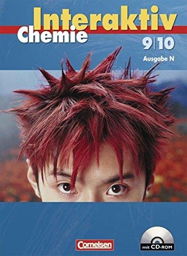 Chemie interaktiv - Ausgabe N: Band 9/10 - Schülerbuch mit CD-ROM