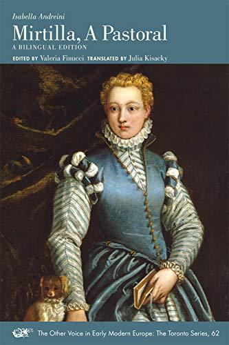 Isabella Andreini: Mirtilla, a Pastoral