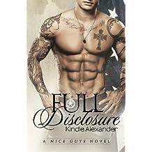 Full Disclosure (A Nice Guys Novel) (Volume 2) by Kindle Alexander (2014-09-12)
