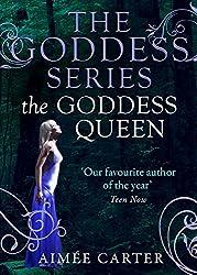 The Goddess Queen (A Goddess Series short story, Book 4) (The Goddess Series)