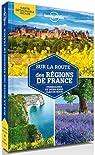 Sur la route des régions de France - 2ed par Planet
