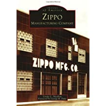 Zippo Manufacturing Company (PA) (Images of America) by Linda L. Meabon (2003-09-03)