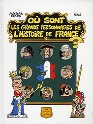 Où sont les grands personnages de l'Histoire de France ?