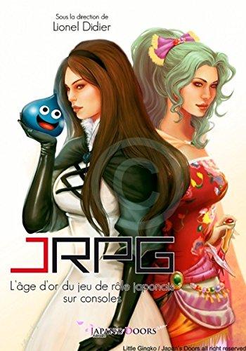 JRPG : L'âge d'or du jeu de rôle japonais sur consoles