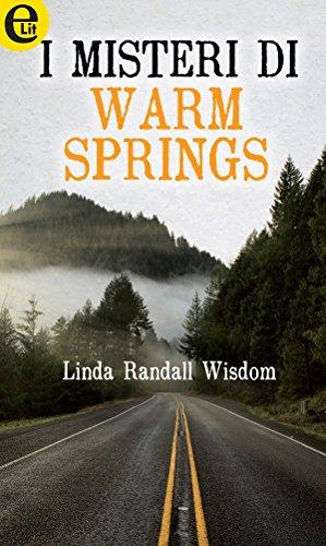 I misteri di Warm Springs (eLit) di [Wisdom, Linda randall]