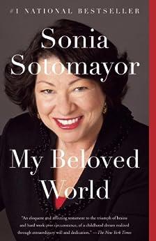 My Beloved World von [Sotomayor, Sonia]