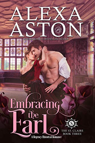 Embracing the Earl (The St. Clairs Book 3) (English Edition)