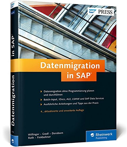 Datenmigration in SAP: Batch-Input, LSMW, SAP Data Services, IDocs und ALE (SAP PRESS)