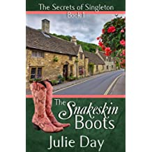 The Snakeskin Boots (The Secrets of Singleton Book 1)