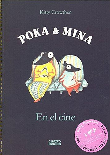 Poka & Mina En El Cine (Infantil (cuatro Azules))