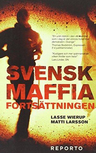 Descargar Libro Svensk Maffia -- fortsättningen de Lasse Wierup