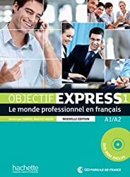 Objectif Express - Nouvelle Edition: Livre De L'Eleve 1 + CD-Rom (Objectif Express Nouvelle Edition / Objectif Express)