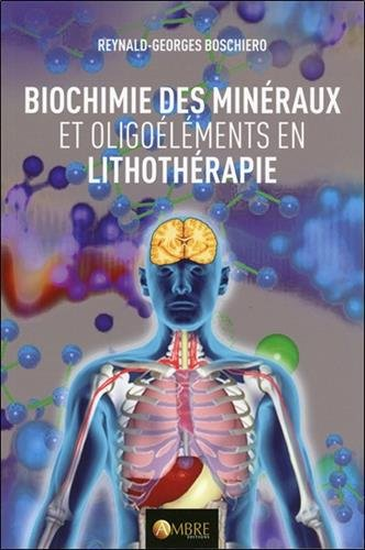 Biochimie des minéraux et oligoélémen...