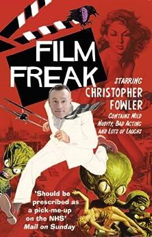 Film Freak by [Fowler, Christopher]