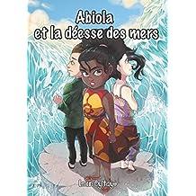 Les aventures d'Abiola, Tome 2 : Abiola et la déesse des mers