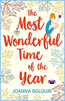 The Most Wonderful Time of the Year: A Laugh-Out-Loud Story Straight Out Of A Rom Com! (English Edition)