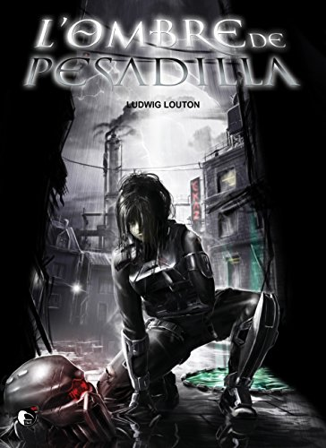 L'ombre de Pesadilla: Science-fiction (French Edition)