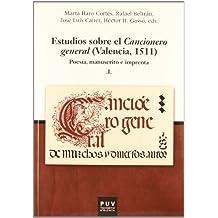 Estudios sobre el cancionero general (Valencia, 1511): Estudios sobre el Cancionero general (2 vol.): (Valencia, 1511) (PARNASEO)