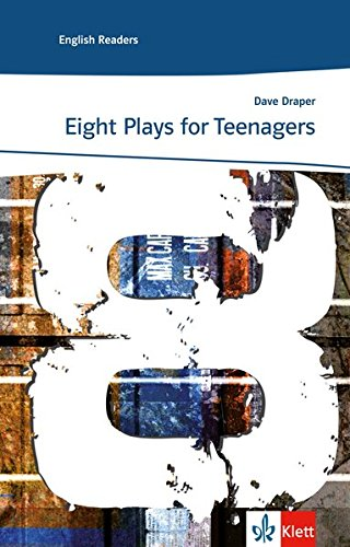 Preisvergleich Produktbild Eight plays for teenagers: Englische Lektüre für das 3., 4., 5. Lernjahr (Klett English Readers)