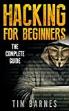 #10: Hacking for Beginners: The Complete Guide